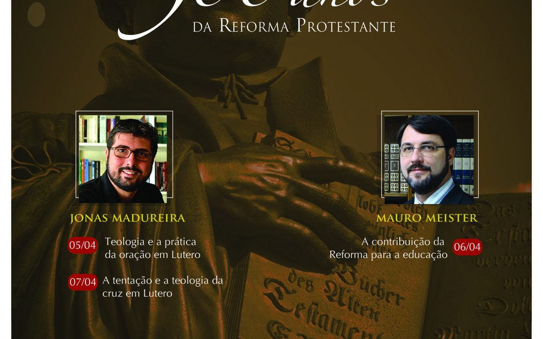 Conferência Vida Nova – 500 anos da Reforma Protestante