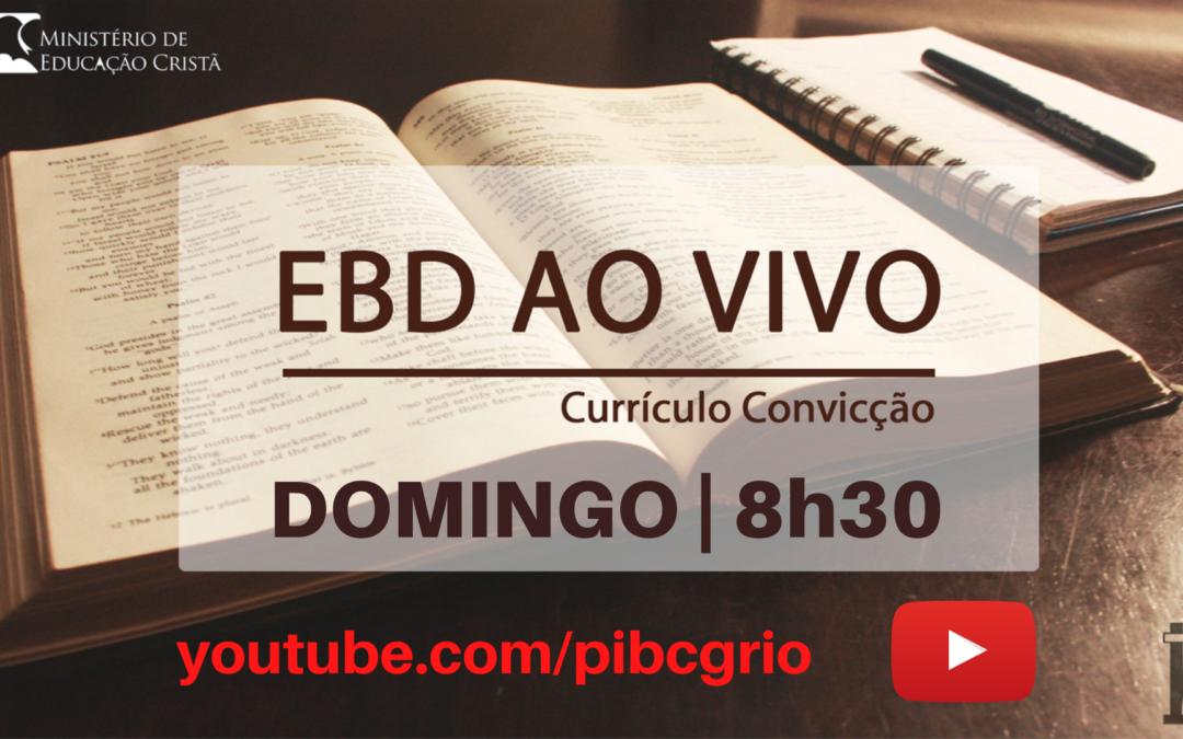 EBD – Aos Domingos – 8h30